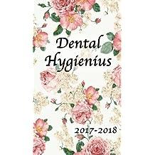 Dental Hygienius: 2017-2018 4x7 18 month planner, floral print, dental agenda