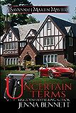 Uncertain Terms (Savannah Martin Mysteries Book 12)