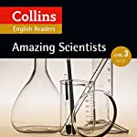 Amazing Scientists: B1 (Collins Amazing People ELT Readers) | Fiona MacKenzie - editor,Anne Collins - adaptor