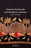 National Handicrafts and Handlooms Museum, New Delhi, Jyotindra Jain and A. Aggarwala, 0944142230