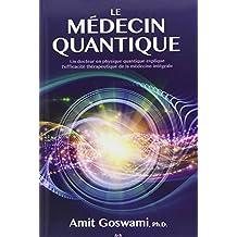 Le medecin quantique