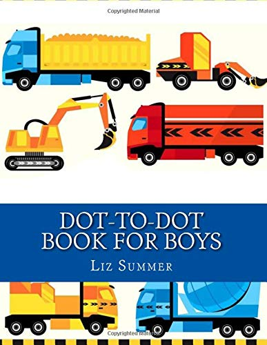 Download Dot-to-Dot Book For Boys (Boys Kids Connect The Dots Coloring Books Ages 4-8, 9-12) PDF ePub fb2 book