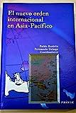 img - for El nuevo orden internacional en Asia-Pacifico / The New International Order in Asia-Pacific (Economia Y Empresa) (Spanish Edition) book / textbook / text book