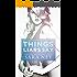 Things Liars Say: Novella (#ThreeLittleLies Book 1)