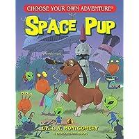 Space Pup (Choose Your Own Adventure - Dragonlark) (Choose Your Own Adventure: Dragonlarks)