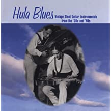 Hula Blues: Vintage Steel Guitar 30s & 40s