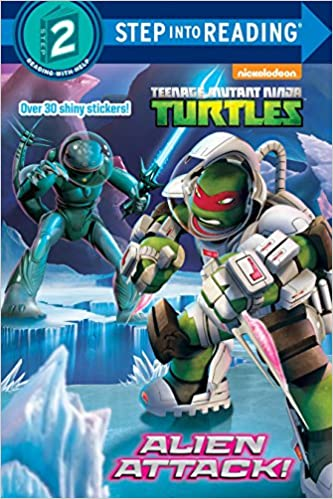 Alien Attack! Teenage Mutant Ninja Turtles Step Into Reading ...