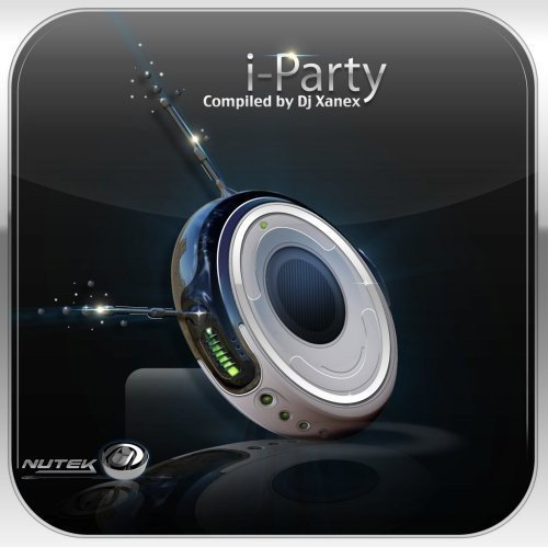 I-Party (Compiled By DJ Xanex) / Various -