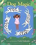 Dog Magic, Carla Golembe, 0395816629