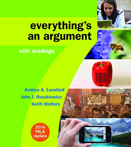 Everything's an Argument with Readings with 2016 MLA Update cover