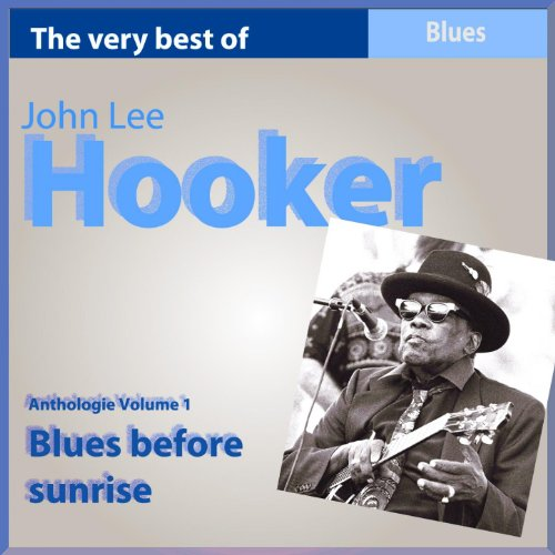 The Very Best of John Lee Hook...