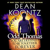 Odd Thomas: You Are Destined to Be Together Forever | Dean Koontz