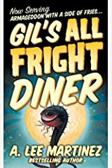 Gil's All Fright Diner Kindle Edition