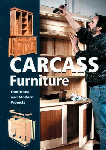 Download Carcass Furniture: Traditional and Modern Projects PDF