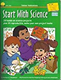 Start with Science, Barbara L. Dondiego, 1570291721