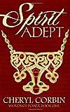 Spirit Adept, Cheryl Corbin, 1497571472