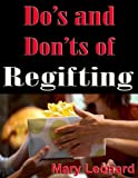 Do's and Don'ts of Regifting