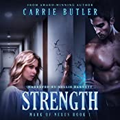 Strength : Mark of Nexus, Book 1 | Carrie Butler