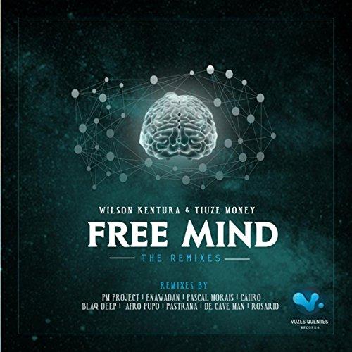Free Mind (Afro Pupos Afrocacia Mix) by Wilson Kentura & Tiuze ...