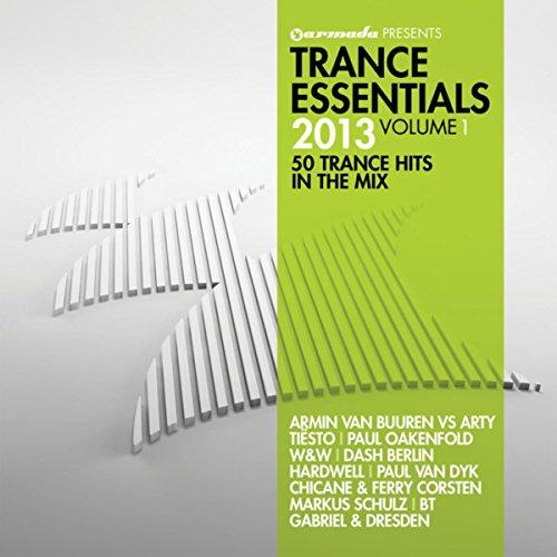 Trance Essentials 2013, Vol. 1...