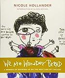 : We Ate Wonder Bread