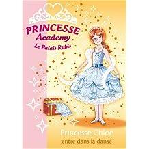PRINCESSE ACADEMY T.16 : PRINCESSE CHLOÉ ENTRE DANS LA DANSE