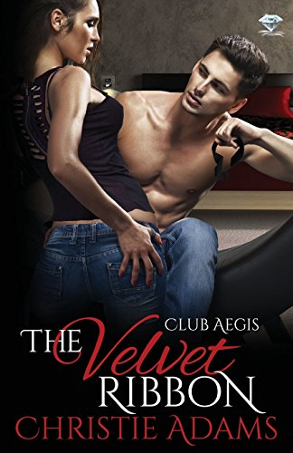 The Velvet Ribbon (Club Aegis) by Adams Christie