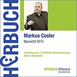Baurecht 2015 (UPTODATE-Offensive Handwerk)