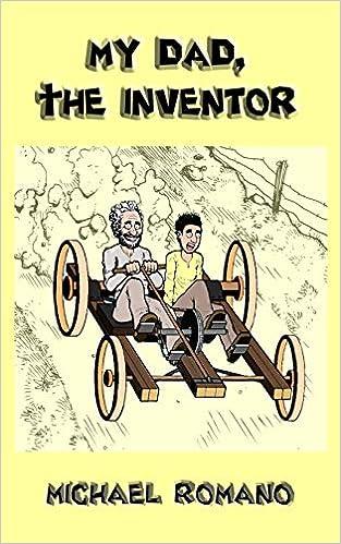 My Dad, the Inventor: Amazon.es: Romano, Michael: Libros en idiomas extranjeros