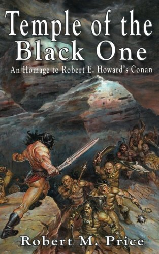 Temple of the Black One: An Homage to Robert E. Howard's Conan