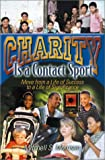img - for Charity is a Contact Sport: Move from a Life of Success to a Life of Significance by Mitchell S. Morrison (2002-02-02) book / textbook / text book