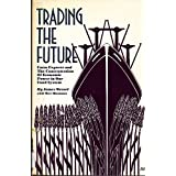 Trading the Future: Farm Exports and the Concentration of Economic Power in Our Food System