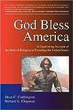 God Bless America, Dean C. Coddington and Richard Chapman, 0595907865