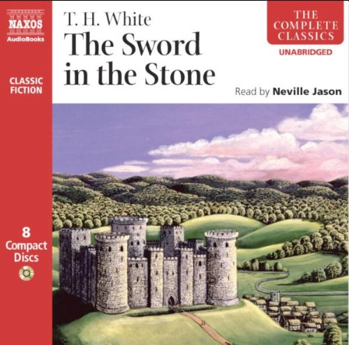 The Sword in the Stone (The Complete Classics)