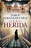 La herida (Spanish Edition)