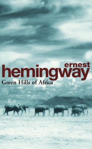 Green Hills Of Africa (Arrow Classic S.)