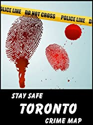 Stay Safe Crime Map of Toronto