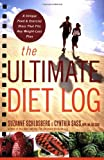 The Ultimate Diet Log, Suzanne Schlosberg and Cynthia Sass, 0618968954