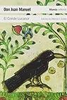 El Conde Lucanor / The Count of Lucanor par Don Juan Manuel