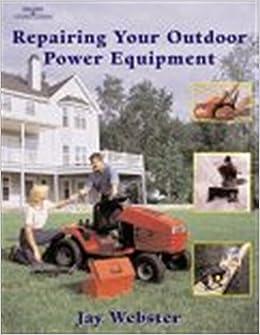 Amazon | Repairing Your Outdoor Power Equipment | Jay