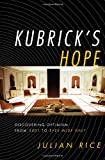 Kubrick's Hope, Julian Rice, 0810862069