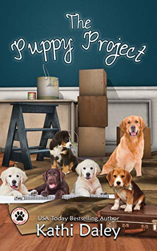 The Puppy Project: A Cozy Mystery (A Tess and Tilly Cozy Mystery Book 9) by [Daley, Kathi]