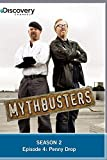 MythBusters Season 2 - Episode 4: Penny Drop