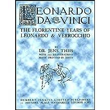 Leonardo da Vinci: The Florentine Years of Leonardo & Verrocchio (1913)