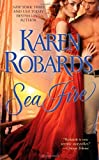 Sea Fire, Karen Robards, 1451649797