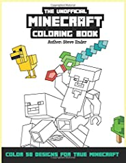 The Unofficial Minecraft Coloring Book: Color 50 Designs For True Minecrafters (Minecraft Coloring Books For K