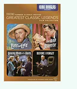 TCM Greatest Classic Legends: Kirk Douglas (Lust for Life / The Bad and the Beautiful / Young Man with a Horn / Before I Forget)