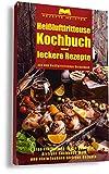 Heißluftfritteuse Kochbuch und leckere Rezepte aus dem Heißluftfritteuse Rezeptbuch Eine Einführung in die gesamte Airfryer Kochbuch Welt und leckere Airfryer Rezepte (German Edition)