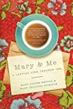 Mary and Me: A Lasting Link Through Ink