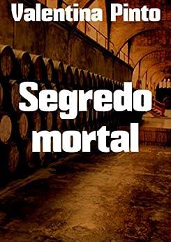 Segredo mortal (Portuguese Edition)